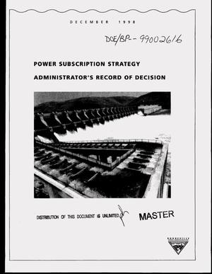 Primary view of object titled 'Power Subscription Strategy: Administrator`s Record of Decision.'.