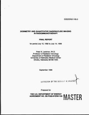 Primary view of object titled 'Dosimetry and quantitative radionuclide imaging in radioimmunotherapy: Final report, July 15, 1992-July 14, 1996'.