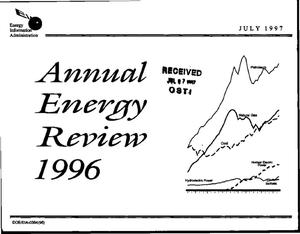Primary view of object titled 'Annual energy review 1996'.