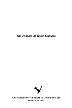 Primary view of object titled 'The Folklore of Texan Cultures'.