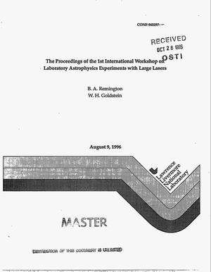 Primary view of object titled 'The proceedings of the 1st international workshop on laboratory astrophysics experiments with large lasers'.