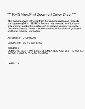 Primary view of object titled 'Computer software requirements specification for the world model light duty utility arm system'.