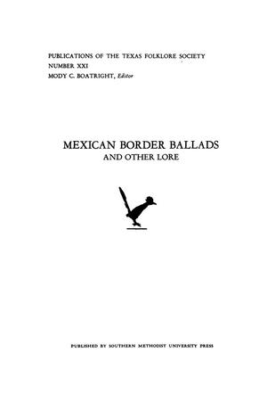 Primary view of object titled 'Mexican Border Ballads and Other Lore'.