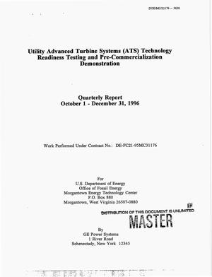 Primary view of object titled 'Utility Advanced Turbine Systems (ATS) technology readiness testing and pre-commercialization demonstration. Quarterly report, October 1--December 31, 1996'.
