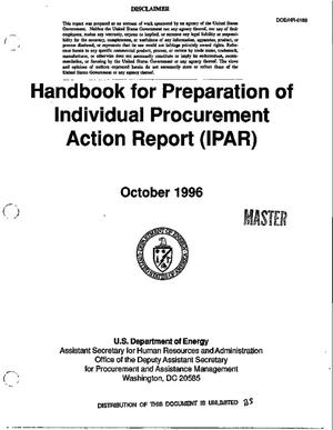 Primary view of object titled 'Handbook for preparation of Individual Procurement Action Report'.