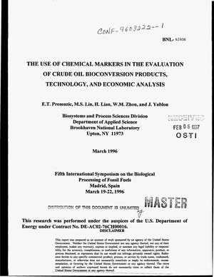 Primary view of object titled 'The use of chemical markers in the evaluation of crude oil bioconversion products, technology, and economic analysis'.