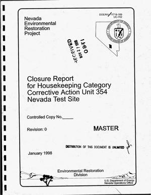 Primary view of object titled 'Closure report for housekeeping category, Corrective Action Unit 354, Nevada Test Site'.