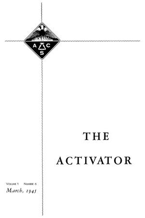 The Activator, Volume 1, Number 6, March 1945