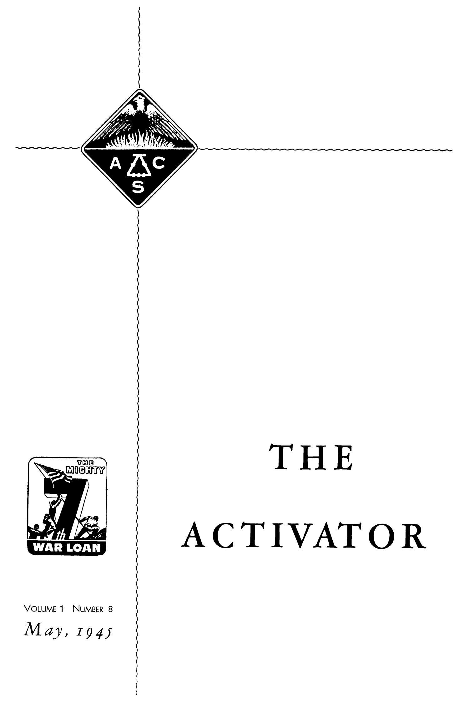 The Activator, Volume 1, Number 8, May 1945                                                                                                      161