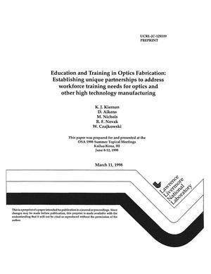 Primary view of object titled 'Education and training in optics fabrication: establishing unique partnerships to address workforce training needs for optics and other high technology manufacturing'.