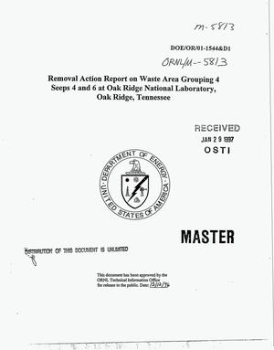Primary view of object titled 'Removal action report on Waste Area Grouping 4 seeps 4 and 6 at Oak Ridge National Laboratory, Oak Ridge, Tennessee'.