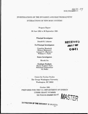 Primary view of object titled 'Investigations of the dynamics and electromagnetic interactions of few-body systems. Progress report, June 30, 1994--September 30, 1995'.