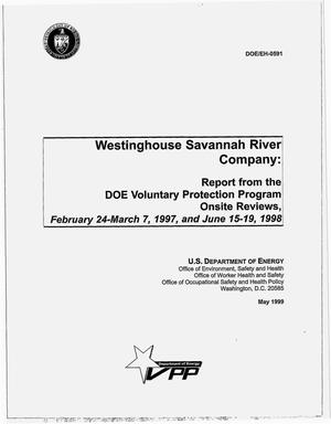 Primary view of object titled 'Westinghouse Savannah River Company: Report from the DOE Voluntary Protection Program onsite reviews, February 24--March 7, 1997, and June 15--19, 1998'.