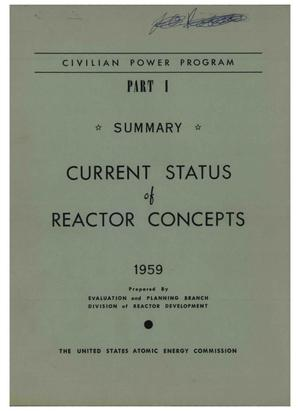 Primary view of object titled 'Civilian Power Program. Part 1, Summary, Current status of reactor concepts'.