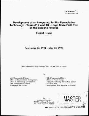 Primary view of object titled 'Development of an integrated in-situ remediation technology. Topical report for task No. 12 and 13 entitled: Large scale field test of the Lasagna{trademark} process, September 26, 1994--May 25, 1996'.