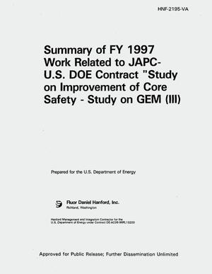 Primary view of object titled 'Summary of FY 1997 related to JAPC-U.S. DOE contract study on improvement of core safety -- study on GEM (III)'.