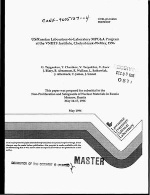 Primary view of object titled 'US/Russian laboratory-to-laboratory MPC&A Program at the VNIITF Institute, Chelyabinsk-70 May 1996'.