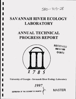 Primary view of object titled 'Savannah River Ecology Laboratory, annual technical progress report of ecological research for the year ending June 30, 1997'.