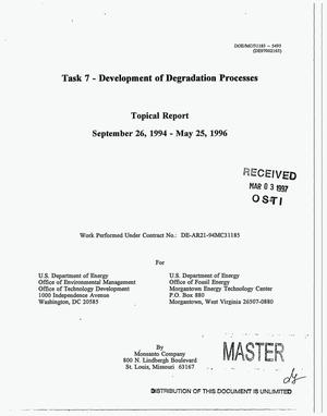 Primary view of object titled 'Development of an integrated in-situ remediation technology. Topical report for task No. 7 entitled: Development of degradation processes, September 26, 1994--May 25, 1996'.