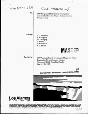 Primary view of object titled 'CFD analysis and experimental investigation associated with the design of the Los Alamos nuclear materials storage facility'.
