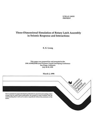 Primary view of object titled 'Three-dimensional simulation of rotary latch assembly in seismic response and interactions'.