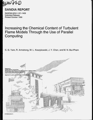 Primary view of object titled 'Increasing the chemical content of turbulent flame models through the use of parallel computing'.