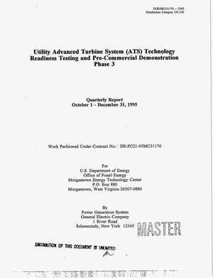 Primary view of object titled 'Utility Advanced Turbine System (ATS) technology readiness testing and pre-commercial demonstration phase 3. Quarterly progress report, October 1--December 31, 1995'.