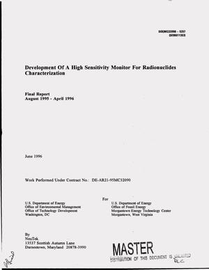 Primary view of object titled 'Development of a high sensitivity monitor for radionuclides characterization. Final report, August 1995--April 1996'.