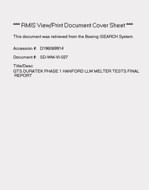 Primary view of object titled 'GTS Duratek, phase I Hanford low-level waste melter tests: Final report'.