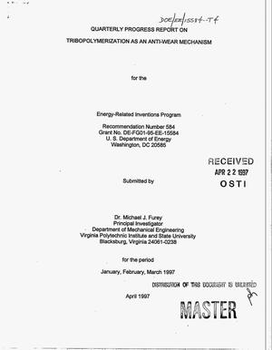 Primary view of object titled 'Quarterly progress report on tribopolymerization as an anti-wear mechanism for the period January--March 1997'.