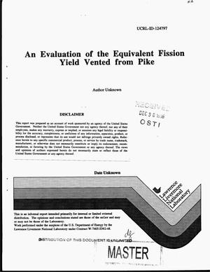 Primary view of object titled 'An evaluation of the equivalent fission yield vented from pike'.