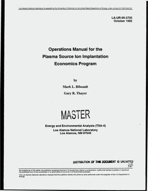 Primary view of object titled 'Operations manual for the plasma source ion implantation economics program'.