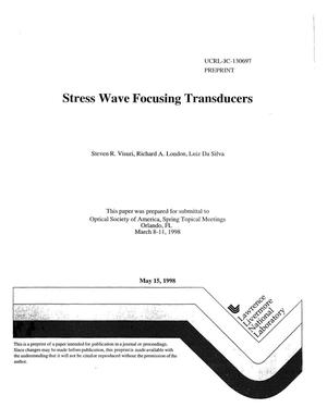 Primary view of object titled 'Stress wave focusing transducers'.