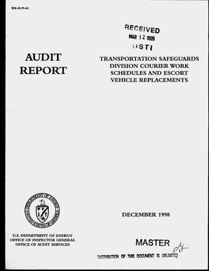 Primary view of object titled 'Inspector General audit report on Transportation Safeguards Division courier work schedules and escort vehicle replacements'.