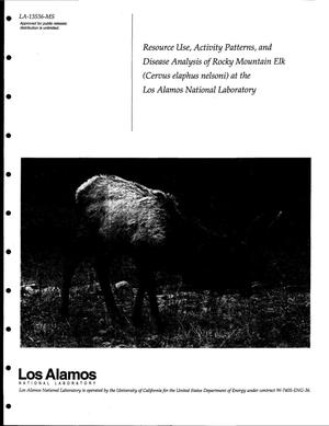 Primary view of object titled 'Resource Use, Activity Patterns, and Disease Analysis of Rocky Mountain Elk (Cervus elaphus nelsoni) at the Los Alamos National Laboratory'.