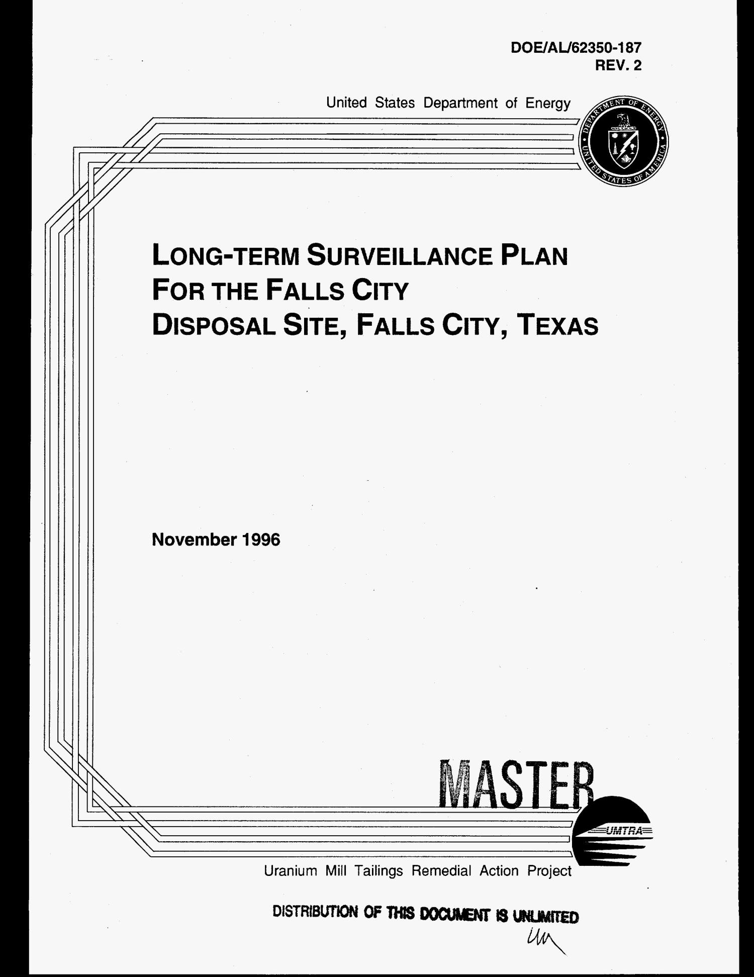 Long-term surveillance plan for the Falls City Disposal Site, Falls City, Texas. Revision 2                                                                                                      [Sequence #]: 1 of 45