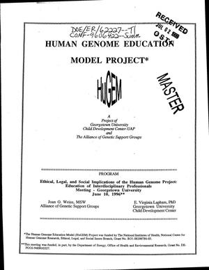 Primary view of object titled 'Human genome education model project. Ethical, legal, and social implications of the human genome project: Education of interdisciplinary professionals'.