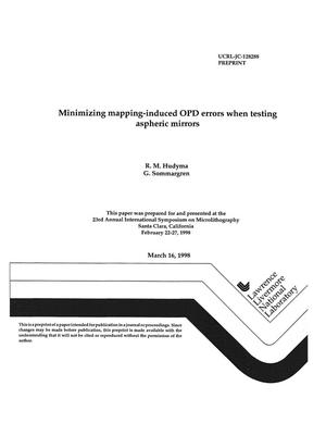 Primary view of object titled 'Minimizing mapping-induced OPD errors when testing aspheric mirrors'.