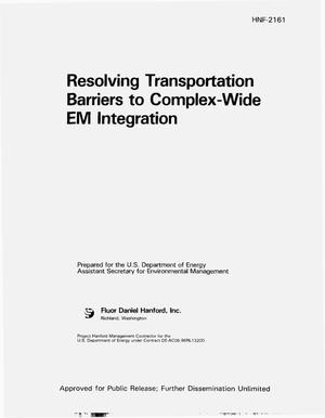 Primary view of object titled 'Resolving transportation barriers to complex-wide EM integration'.