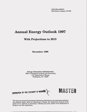 Primary view of object titled 'Annual Energy Outlook 1997: with Projections to 2015'.
