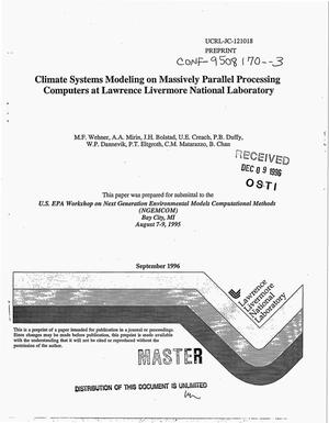 Primary view of object titled 'Climate systems modeling on massively parallel processing computers at Lawrence Livermore National Laboratory'.