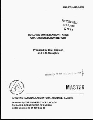 Primary view of object titled 'Building 310 retention tanks characterization report'.