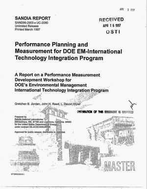 Primary view of object titled 'Performance planning and measurement for DOE EM-International Technology Integration Program. A report on a performance measurement development workshop for DOE`s environmental management international technology integration program'.