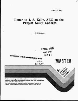 Primary view of object titled 'Letter to J. S. Kelley, AEC on the Project Sulky Concept'.