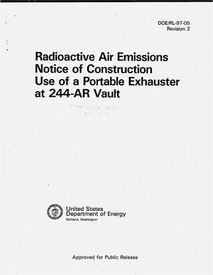 Primary view of object titled 'Radioactive air emissions notice of construction use of a portable exhauster at 244-AR vault. Revision 2'.