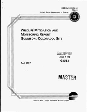 Primary view of object titled 'Wildlife mitigation and monitoring report Gunnison, Colorado, site'.