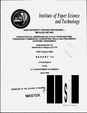 Primary view of object titled 'High-intensity drying processes -- Impulse drying: Report 15 (final report). Production of linerboard on a pilot paper machine, subsequent commercial converting trials and preliminary economic assessment'.