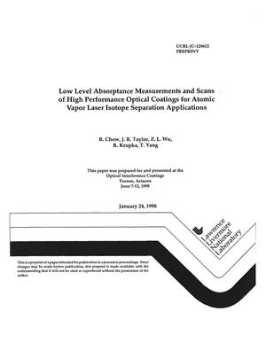 Primary view of object titled 'Low level absorptance measurements and scans of high performance optical coatings for atomic vapor laser isotope separation applications'.