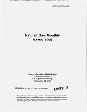 Primary view of object titled 'Natural gas monthly, March 1999'.