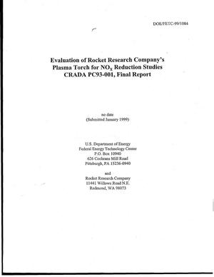 Primary view of object titled 'Evaluation of Rocket Research Company's Plasma Torch for NOx Reduction Studies CRADA PC93-001, Final Report'.